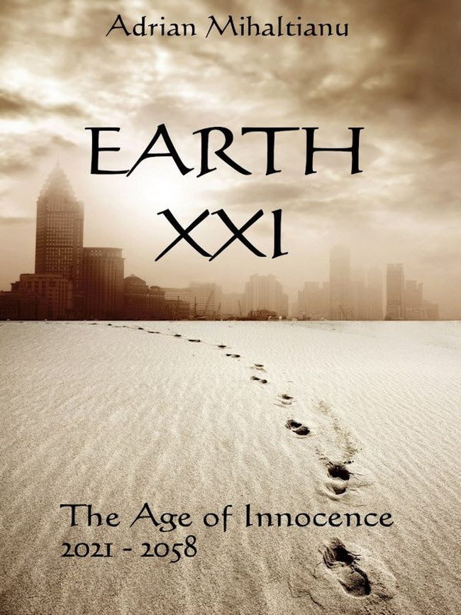 Earth XXI Age of Innocence - adrian mihaltianu